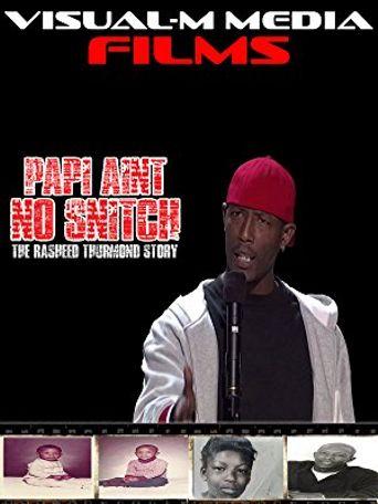 Papi Ain't No Snitch: The Rasheed Thurmond Story Poster
