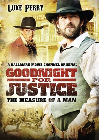 Goodnight for Justice: The Measure of a Man Poster