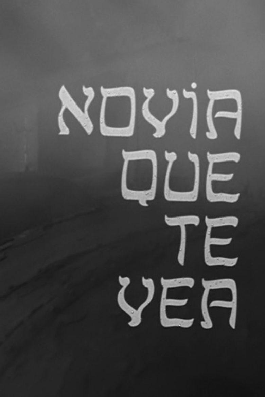 Novia Que Te Vea Poster