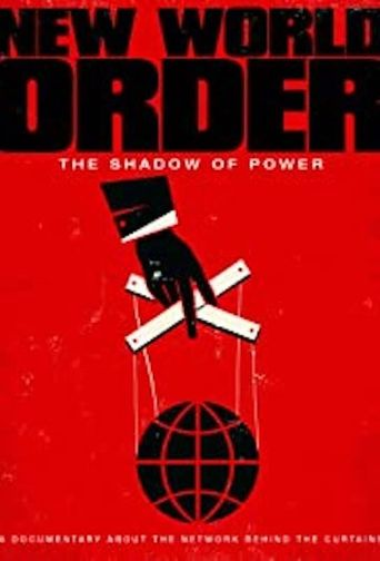 New World Order: The Shadow Of Power Poster