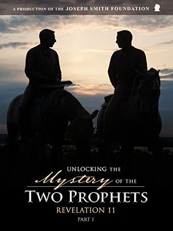 Unlocking the Mystery of the Two Prophets: Revelation 11 Poster