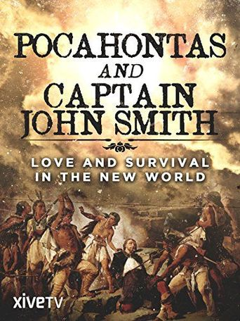 Pocahontas and Captain John Smith - Love and Survival in the New World Poster