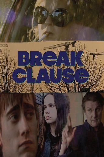 Break Clause Poster