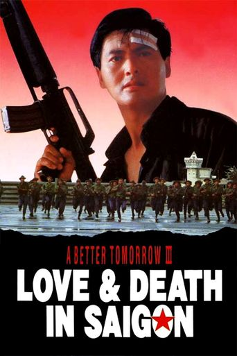 A Better Tomorrow III: Love and Death in Saigon Poster