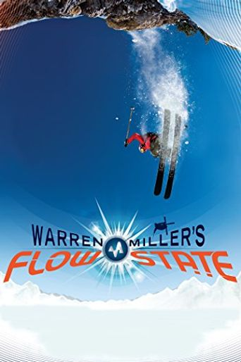 Watch Warren Miller's Flow State