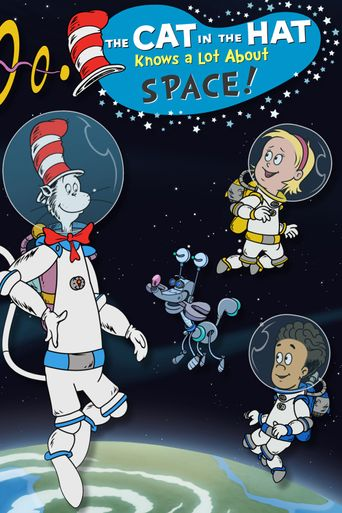 The Cat In The Hat Knows A Lot About Space! Poster