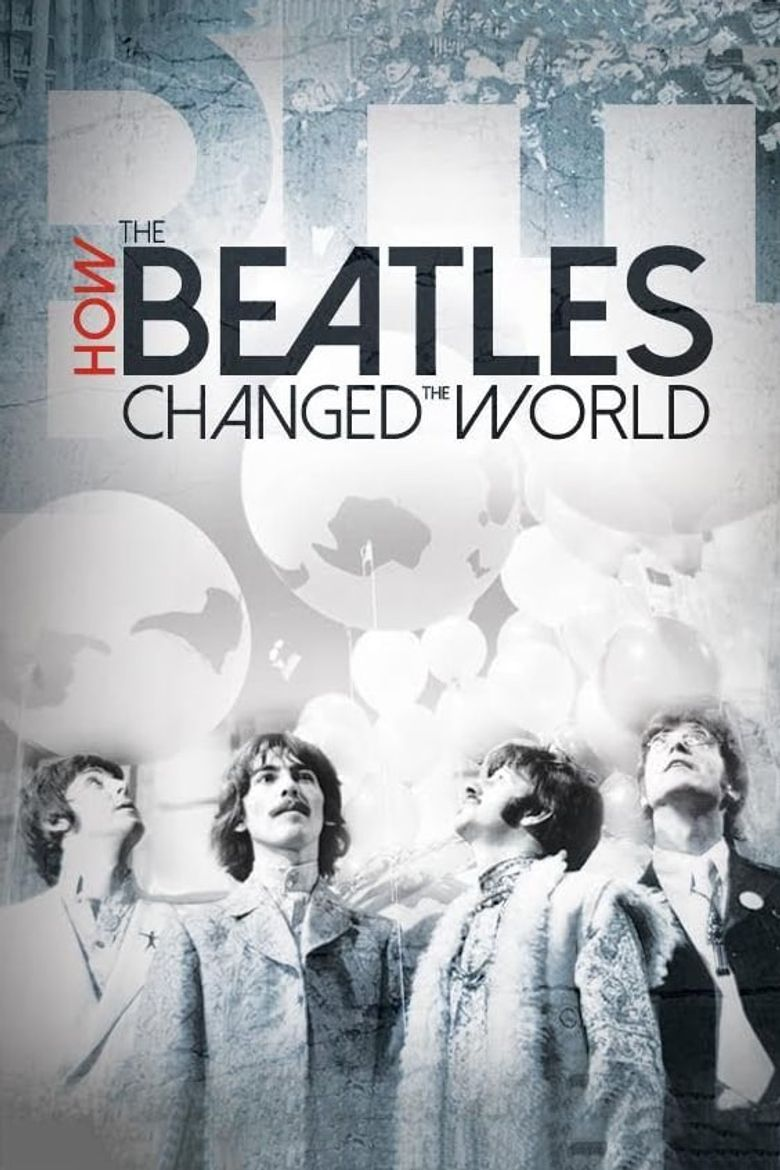 How the Beatles Changed the World Poster