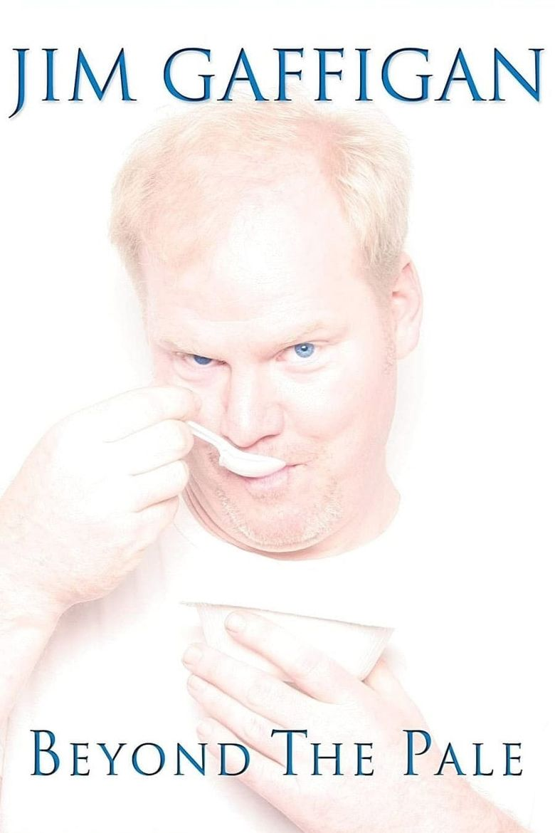 Jim Gaffigan: Beyond the Pale Poster