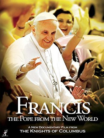 Francis: The Pope from the New World Poster
