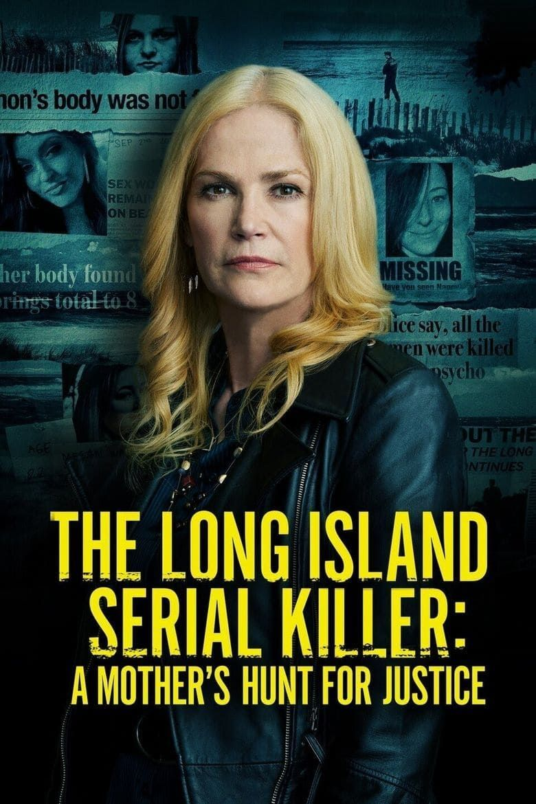 The Long Island Serial Killer: A Mother's Hunt for Justice Poster
