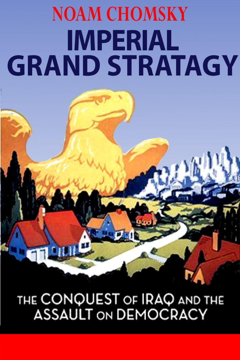 Noam Chomsky: Imperial Grand Strategy Poster