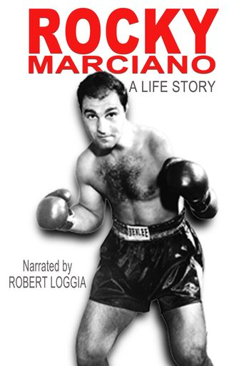 Rocky Marciano: A Life Story Poster