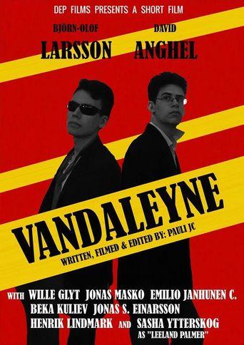 Vandaleyne Poster