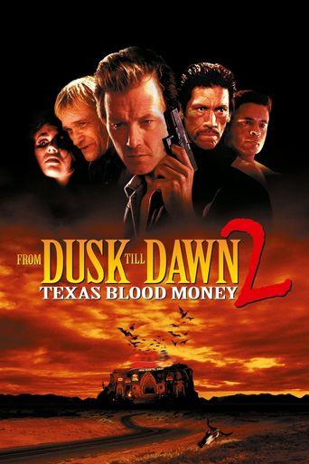 Watch From Dusk Till Dawn 2: Texas Blood Money