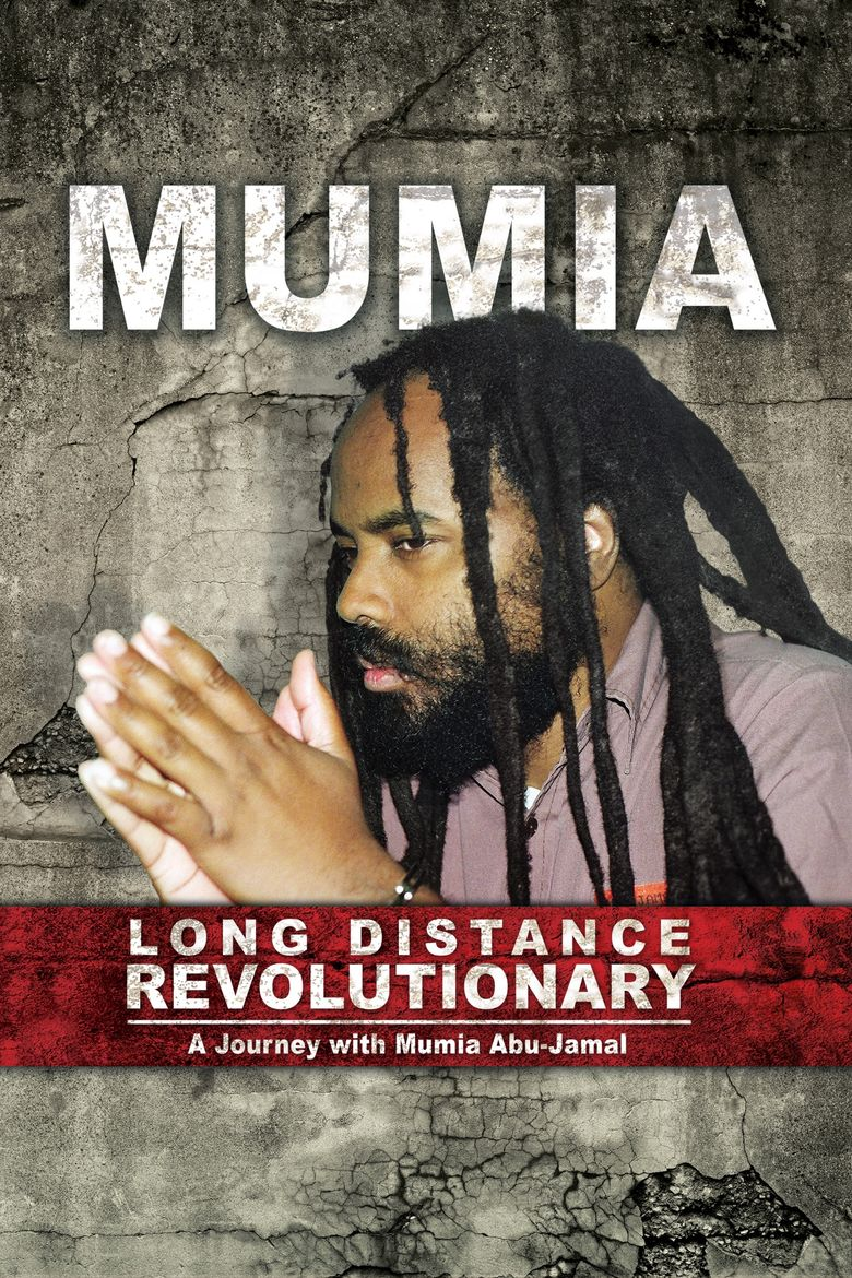 Long Distance Revolutionary: A Journey with Mumia Abu-Jamal Poster