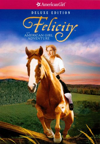 Watch Felicity: An American Girl Adventure