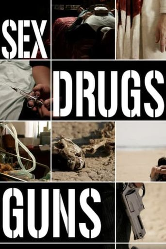 Sex Drugs Guns Poster
