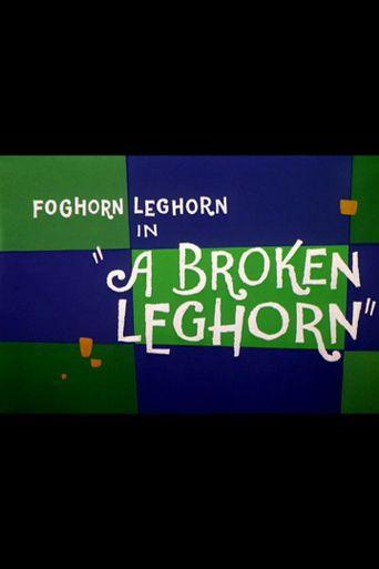 A Broken Leghorn Poster