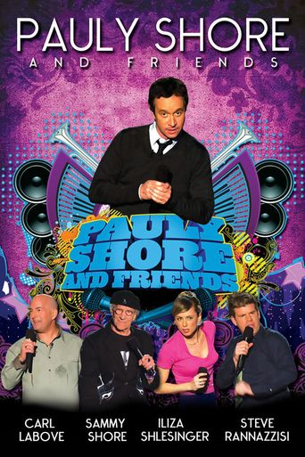 Pauly Shore & Friends Poster