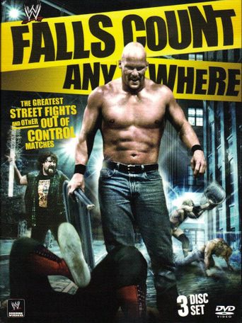 WWE: Falls Count Anywhere: The Greatest Street Fights and Other Out of Control Matches Poster