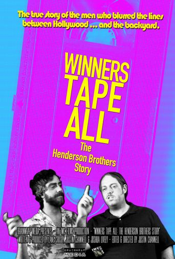 Winners Tape All: The Henderson Brothers Story Poster