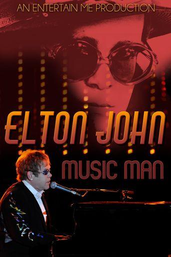 Elton John: Music Man Poster