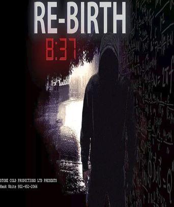 8:37 Rebirth Poster