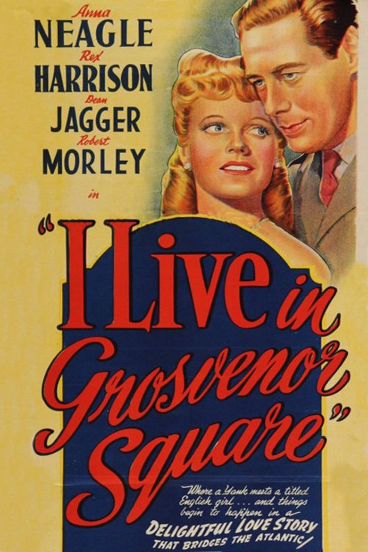 I Live in Grosvenor Square Poster