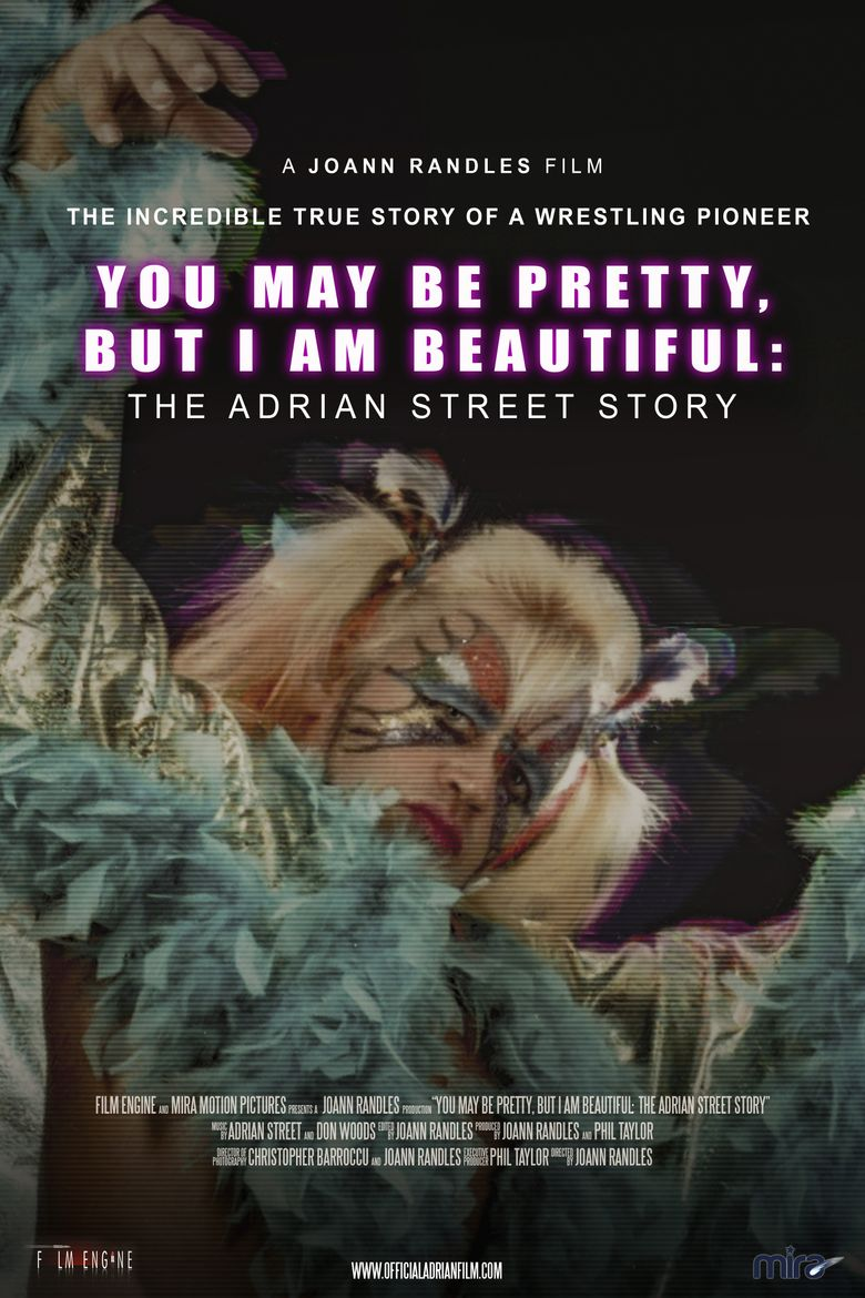 You May Be Pretty, But I Am Beautiful: The Adrian Street Story Poster