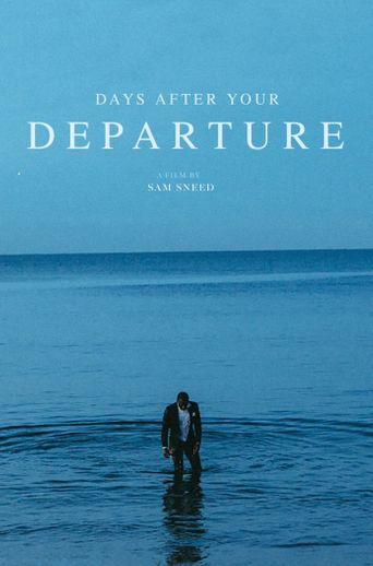 Days After Your Departure Poster