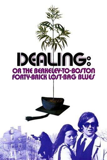 Dealing: Or the Berkeley-to-Boston Forty-Brick Lost-Bag Blues Poster