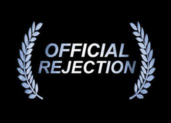 Watch Official Rejection