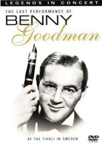 Benny Goodman: Legends in Concert - The Last Performance Poster