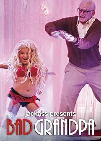 Watch Jackass Presents: Bad Grandpa