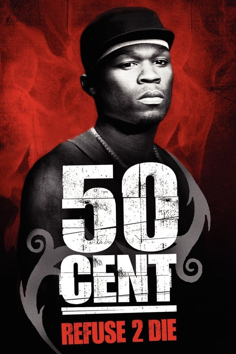 50 Cent: Refuse 2 Die Poster