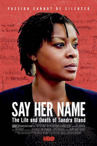 Say Her Name: The Life and Death of Sandra Bland Poster