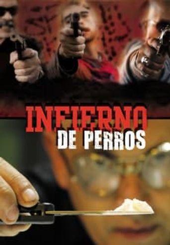 Infierno de Perros Poster