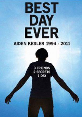 Best Day Ever - Aiden Kesler 1994 - 2011 Poster