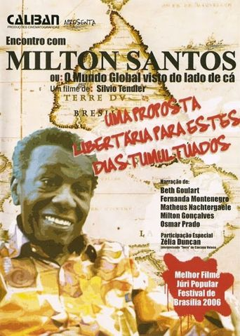 A Meeting with Milton Santos Poster