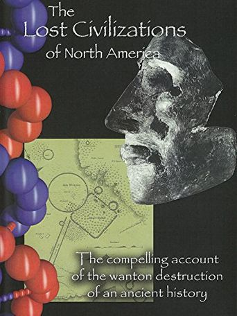 The Lost Civilizations of North America Poster