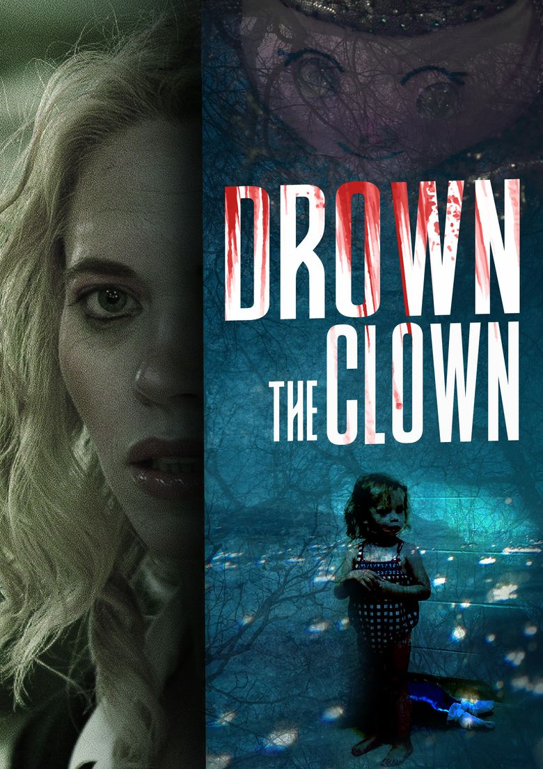 Drown the Clown Poster