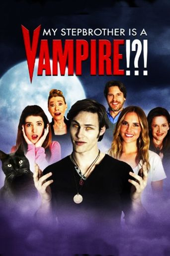 My Stepbrother Is a Vampire!?! Poster
