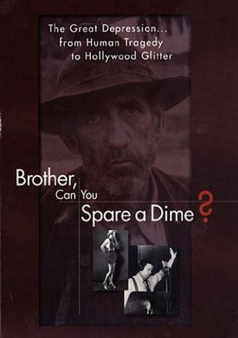 Brother Can You Spare A Dime Poster