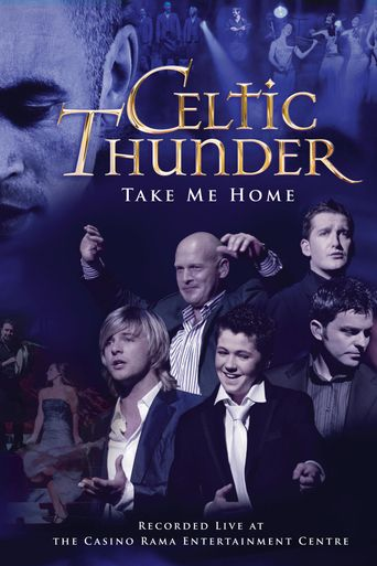Celtic Thunder: Take Me Home Poster