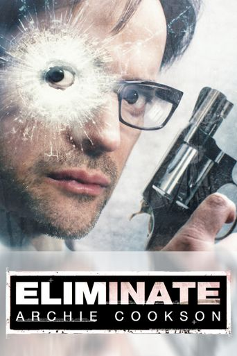 Eliminate: Archie Cookson Poster