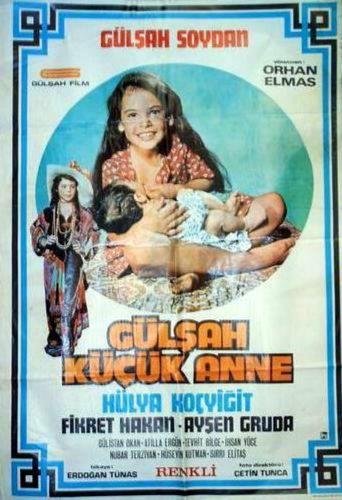 Gülşah Küçük Anne Poster