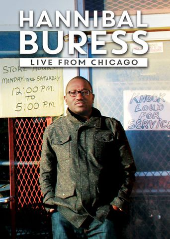 Watch Hannibal Buress: Live From Chicago