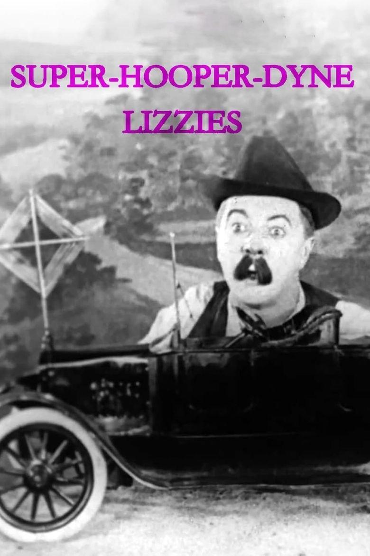 Super-Hooper-Dyne Lizzies Poster
