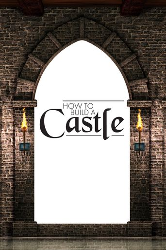 How to Build a Castle Poster