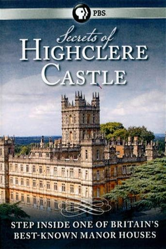 Secrets of Highclere Castle Poster